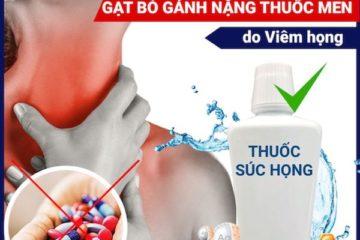 Top 4 nước súc họng chữa viêm họng tốt nhất hiện nay
